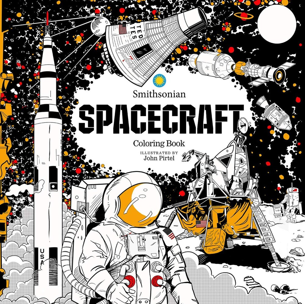 Smithsonian Institution - Spacecraft: A Smithsonian Coloring Book