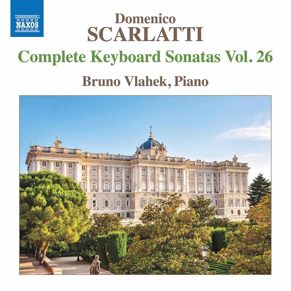 Scarlatti / Vlahek - Complete Keyboard Sonatas 26