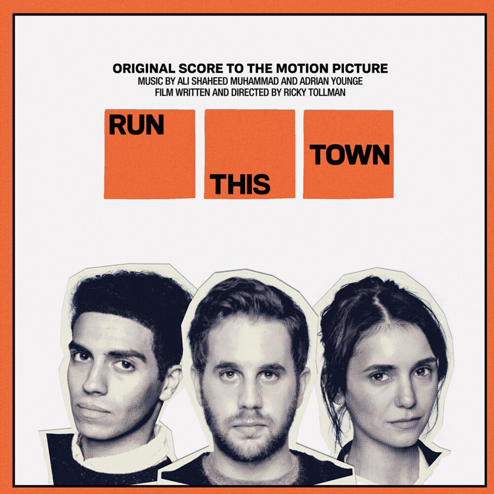 Ali Shaheed Muhammad & Adrian Younge - Run This Town (Original Score to the Motion Picture)