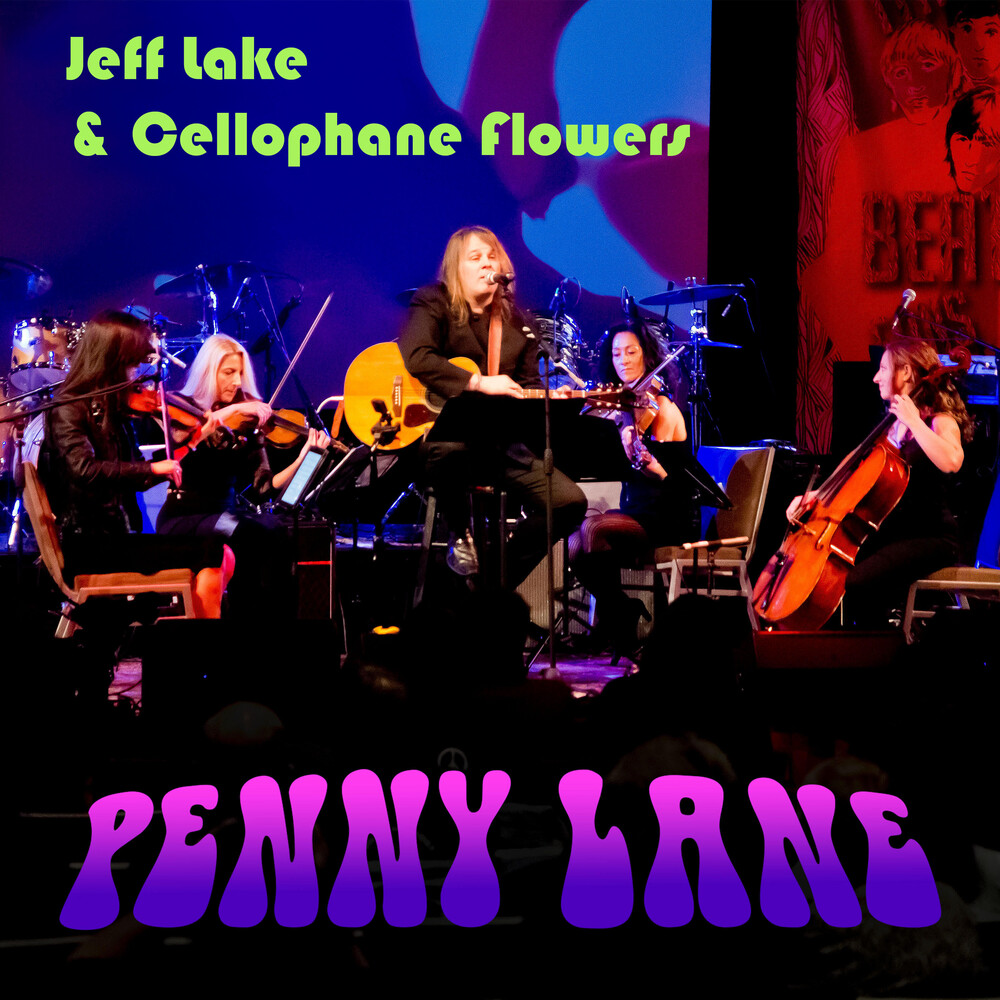 Jeff Lake & The Cellophane Flowers - Penny Lane
