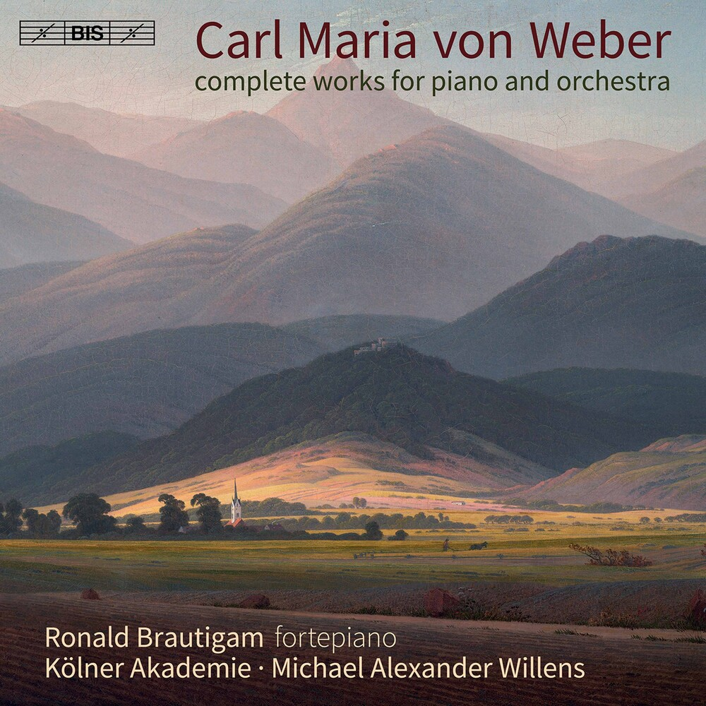 Weber / Brautigam / Willens - Works for Piano & Orchestra
