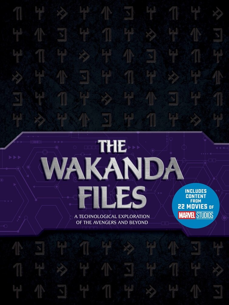 Benjamin, Troy - The Wakanda Files: A Technological Exploration of the Avengers and Beyond (Adapted)