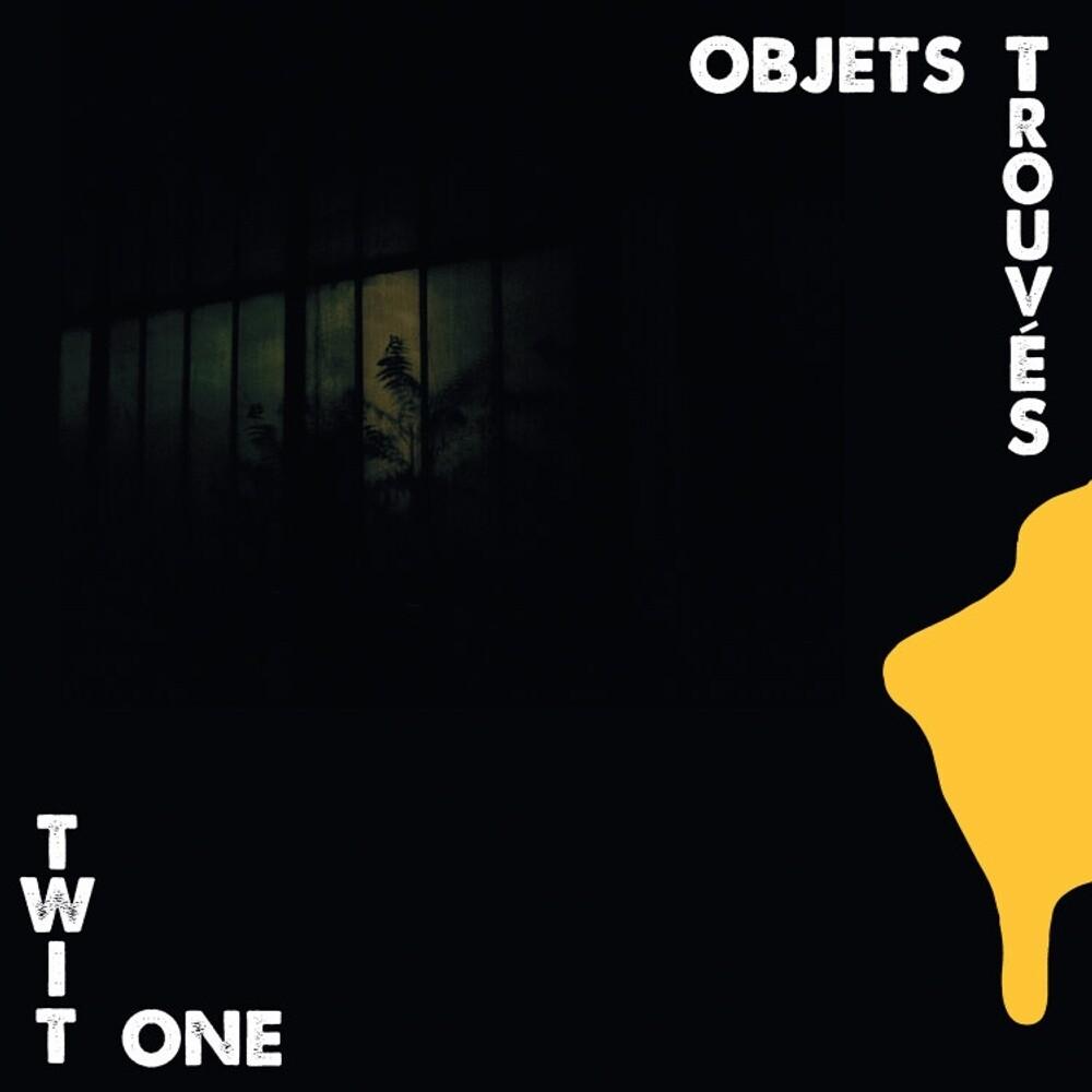 Twit One - Objets Trouv?S