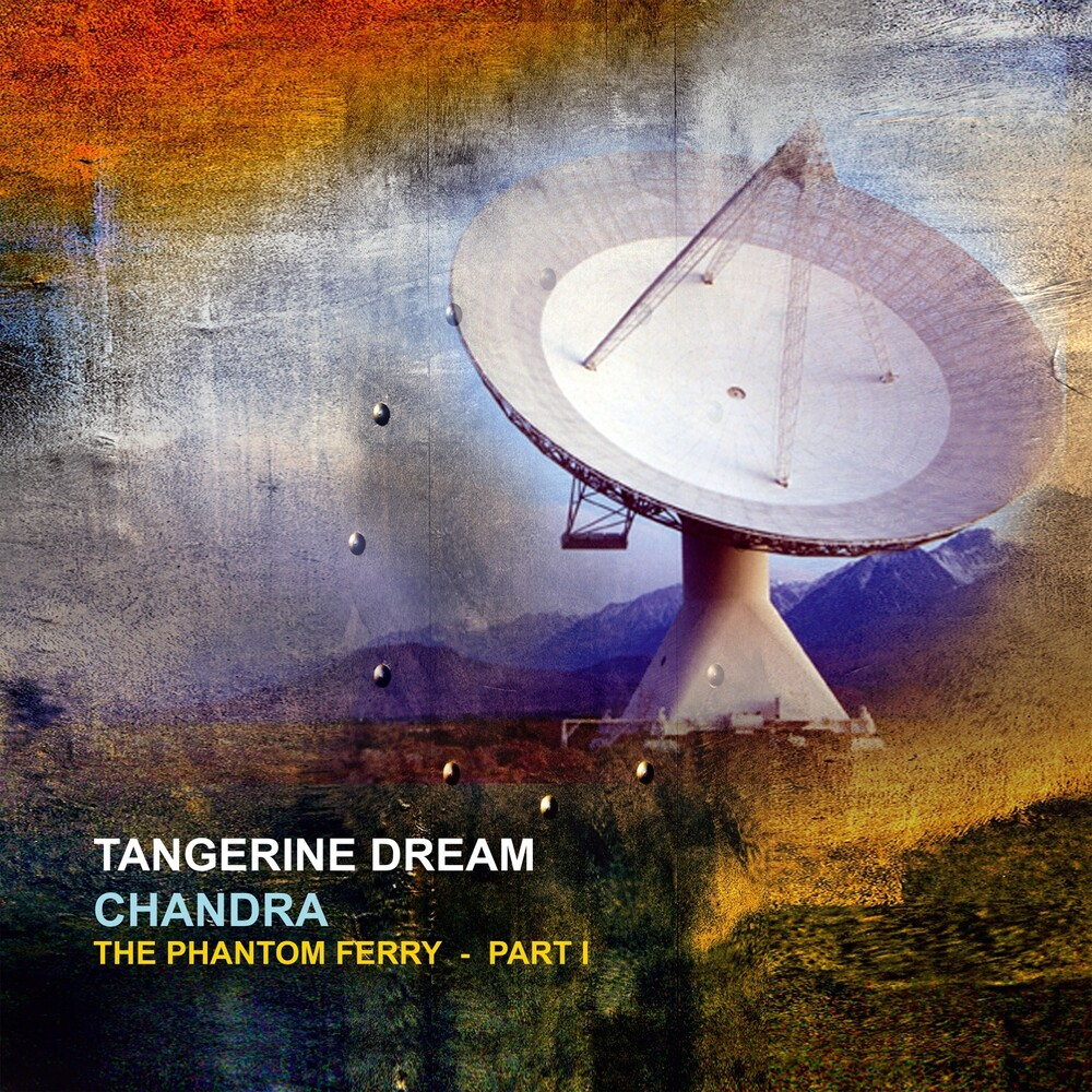Tangerine Dream - Chandra: Phantom Ferry - Part 1 (Gate) (Ofgv) (Uk)