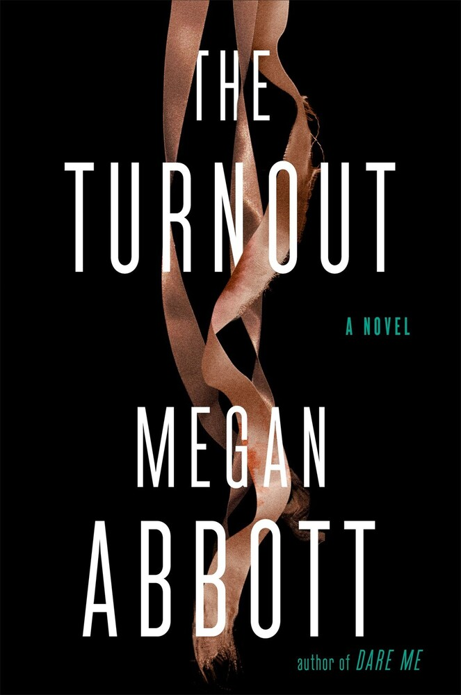 Megan Abbott - Turnout (Hcvr)