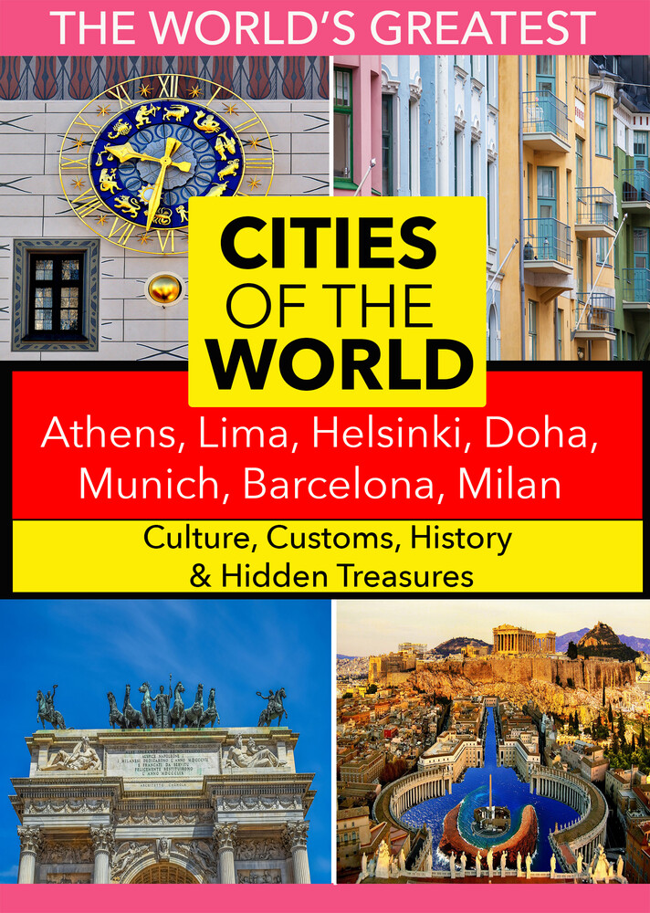 - Cities of the World: Athens, Lima, Helsinki, Doha, Munich, Barcelona, Milan,