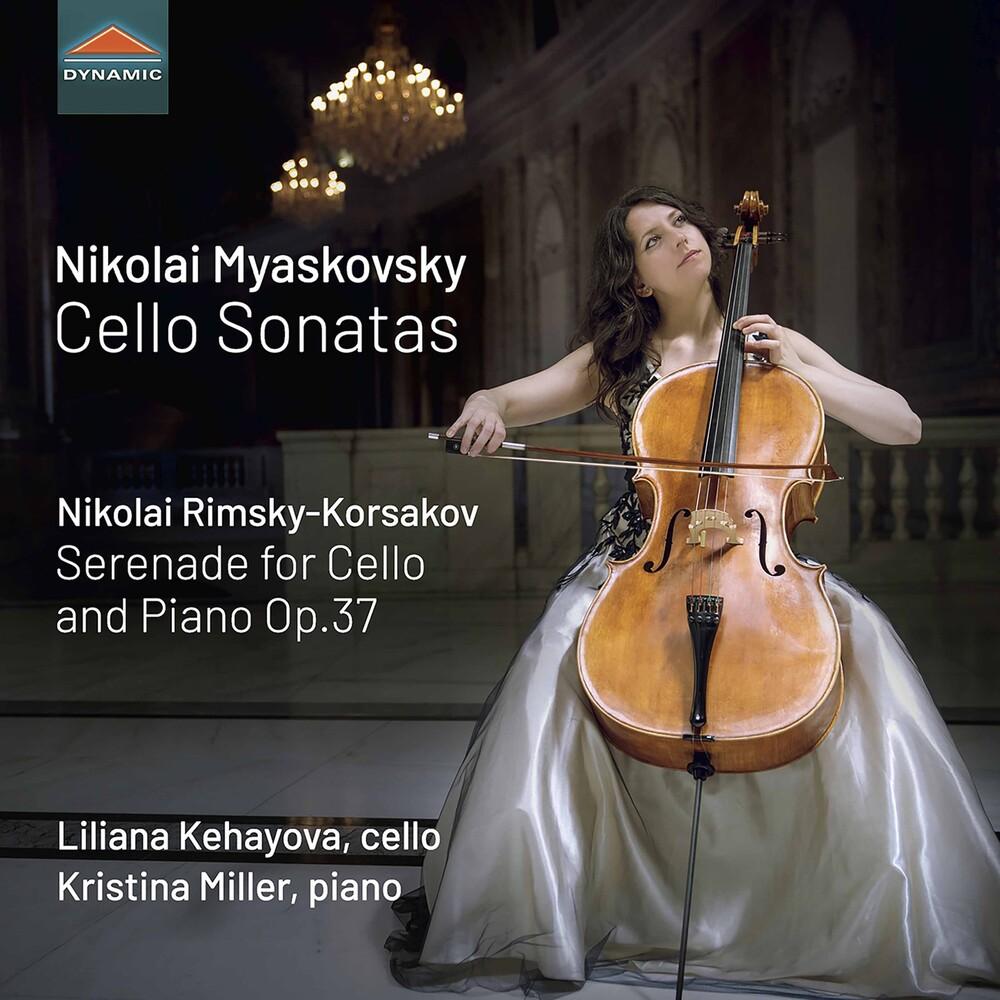 Myaskovsky / Kehayova / Miller - Cello Sonatas