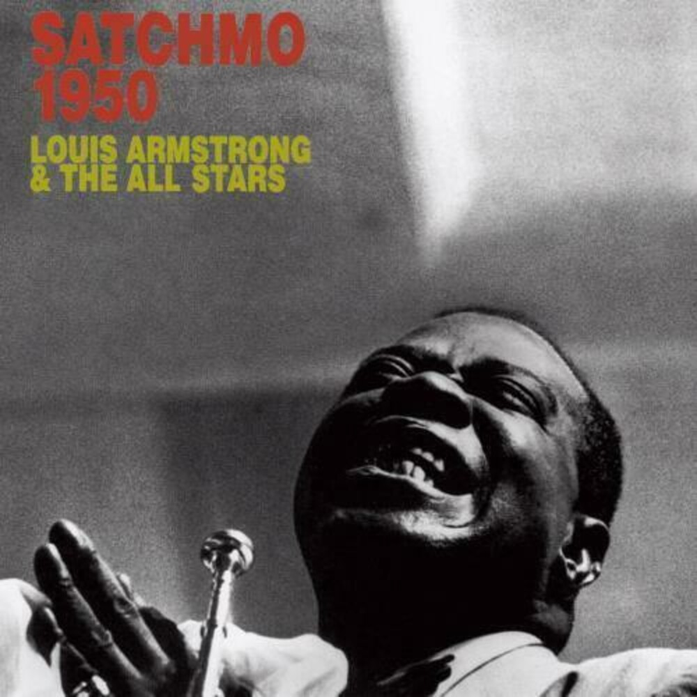 Louis Armstrong  / Allstars - Satchmo All-Stars In 1950 (Hqcd) (Jpn)