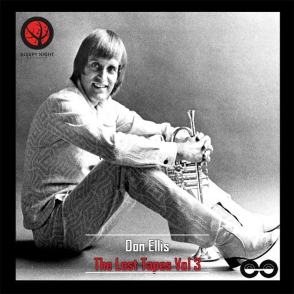 Don Ellis - Lost Tapes Vol. 3