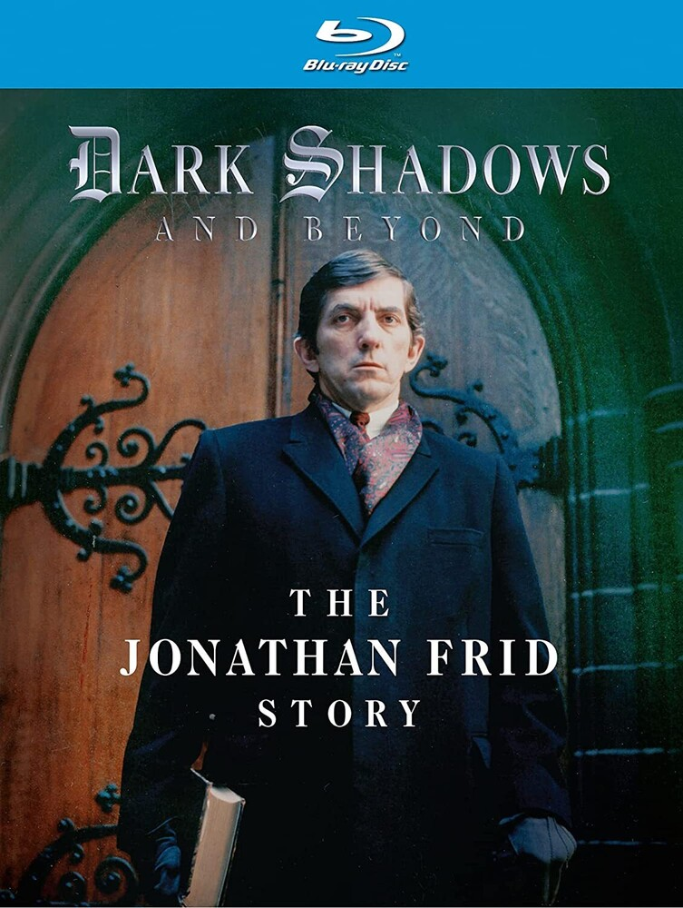 Dark Shadows & Beyond: Jonathan Frid Story - Dark Shadows & Beyond: Jonathan Frid Story