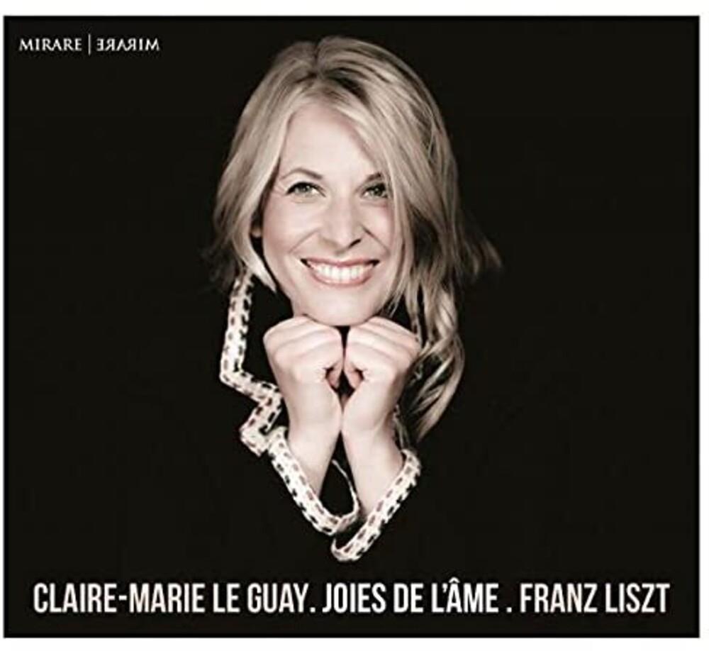 Claire-Marie Le Guay - Liszt Joies de l'ame