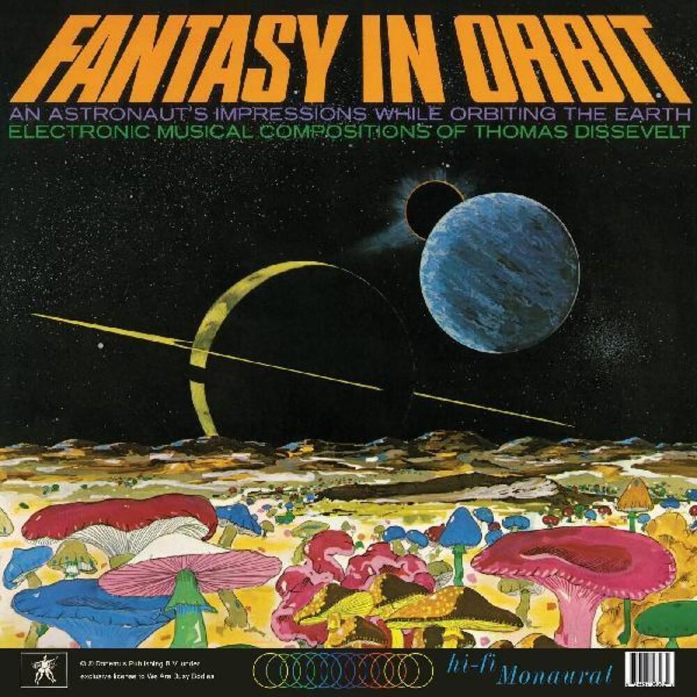 Tom Dissevelt - Fantasy In Orbit [Limited Edition]