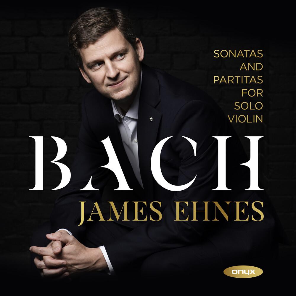 James Ehnes - Bach: 6 Sonatas & Partitas for solo violin
