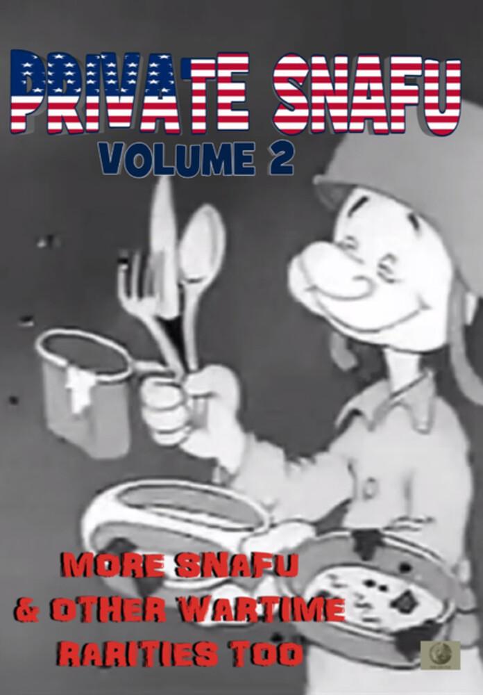 Private Snafu 2: More Snafu & Other Wartime - Private Snafu 2: More Snafu & Other Wartime