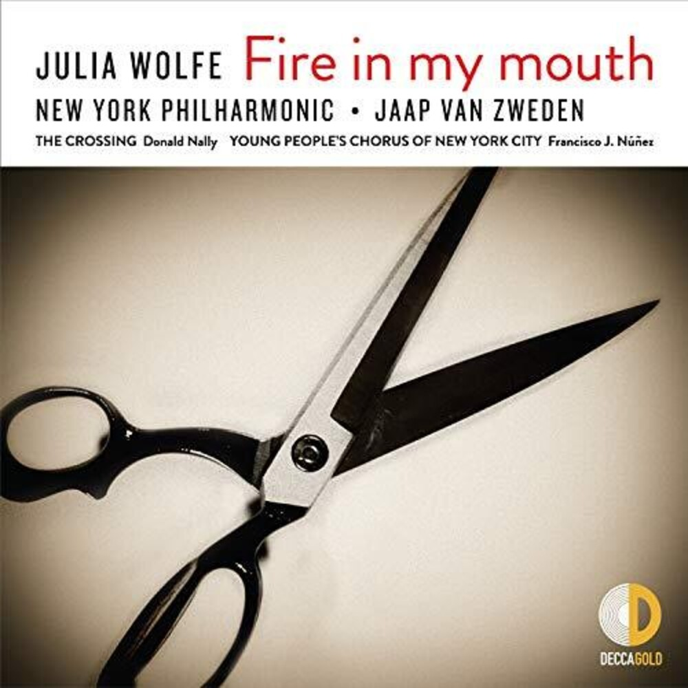 Jaap Zweden Van / New York Philharmonic - Wolfe: Fire In My Mouth
