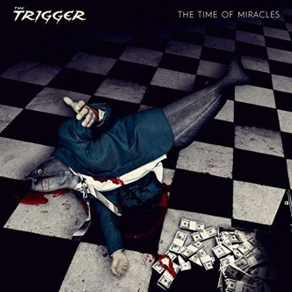 Trigger - The Time Of Miracles