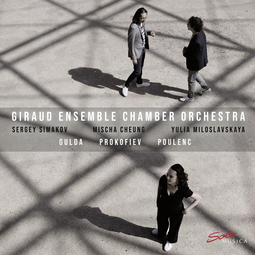 Gulda / Giraud Ensemble Chamber Orch / Simakov - Prokofiev & Poulenc