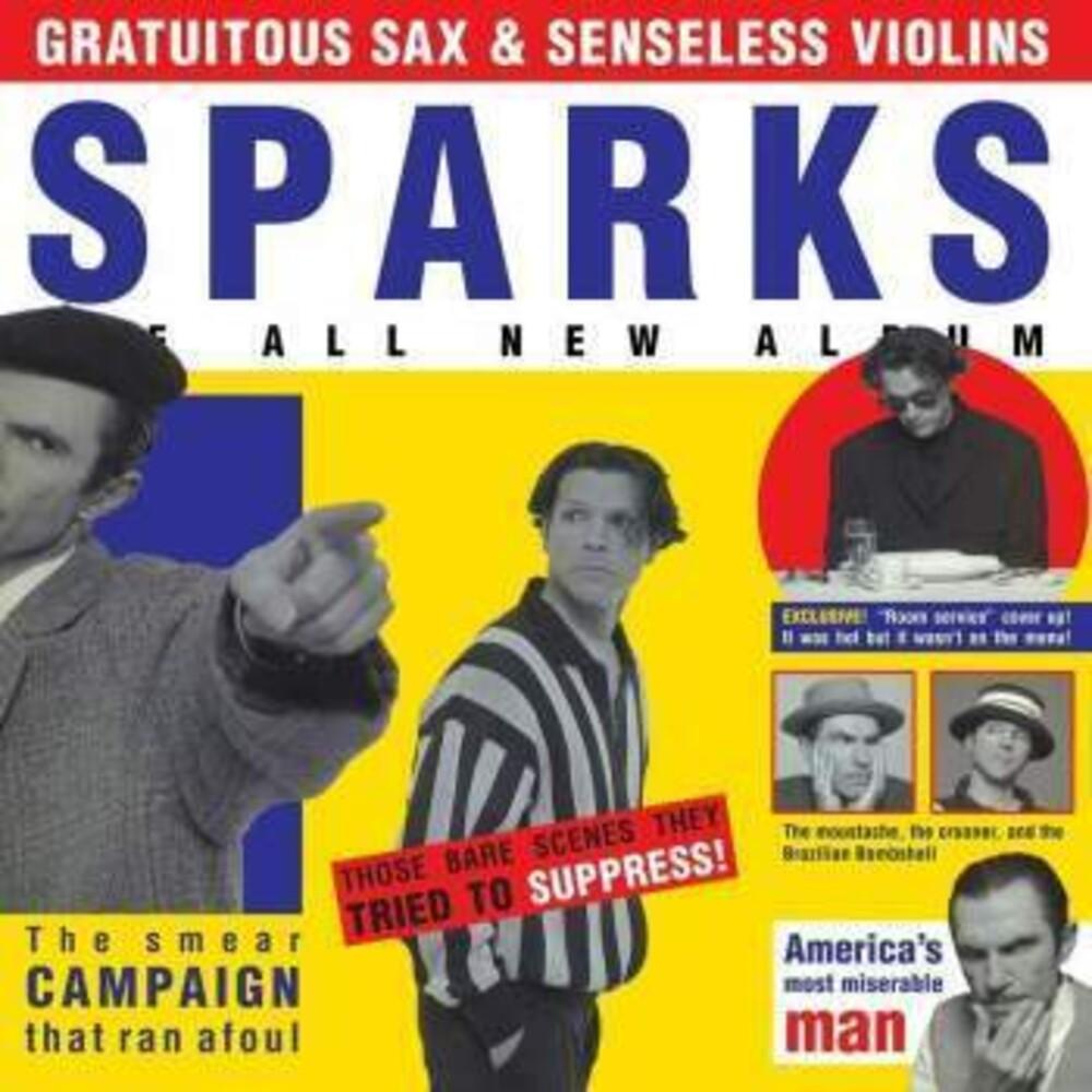 Sparks - Gratuitous Sax & Senseless Violins