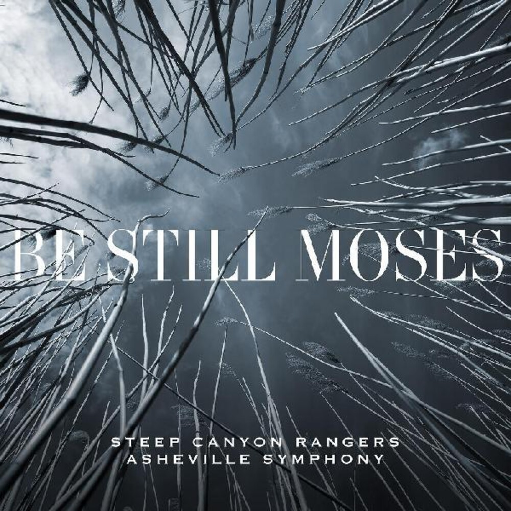Steep Canyon Rangers - Be Still Moses [First Edition Transparent Blue LP]
