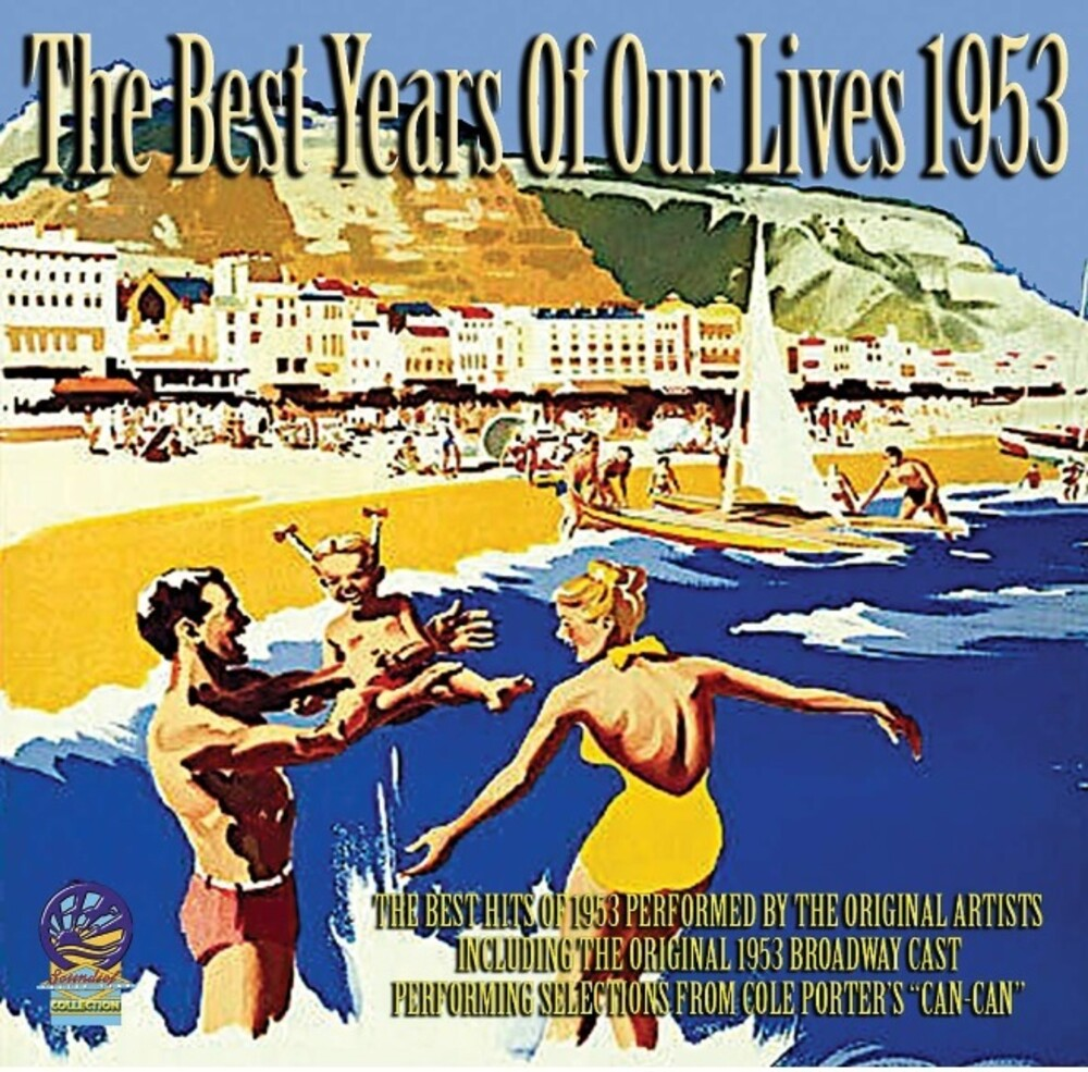 Best Years Of Our Lives 1953 / Various - Best Years Of Our Lives 1953 / Various