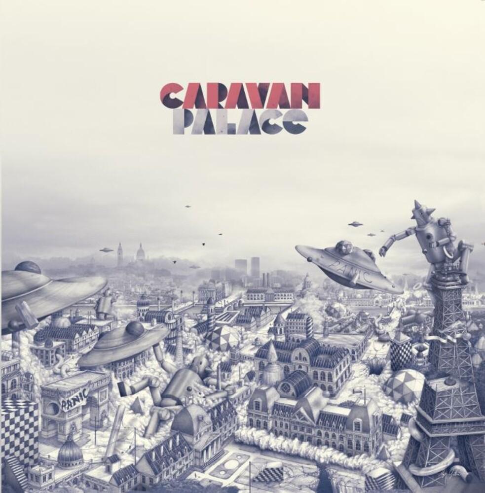 Caravan Palace - Panic (Fra)