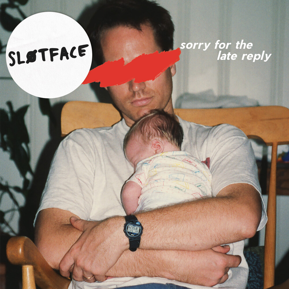 Slotface - Sorry For The Late Reply
