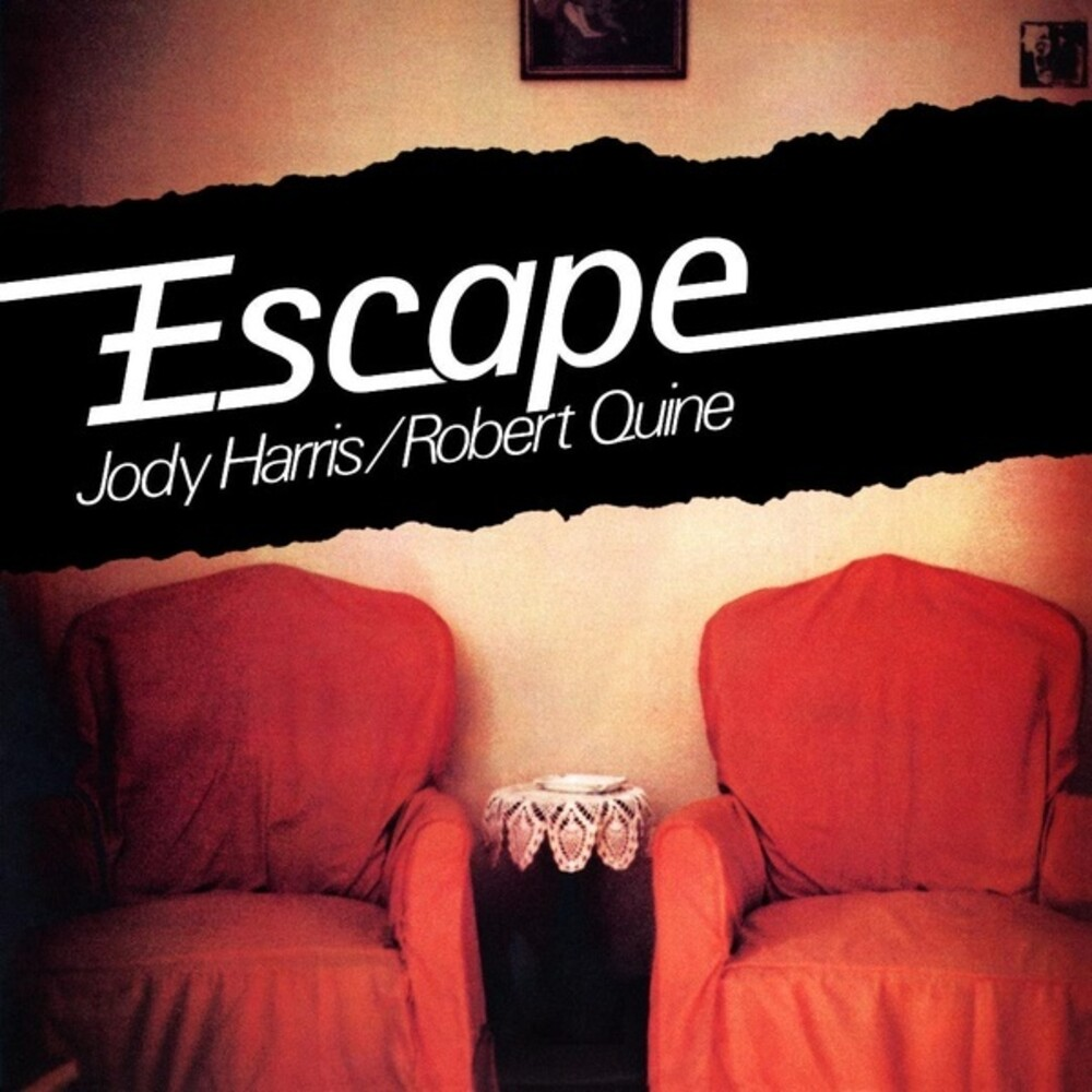Jody Harris / Quine,Robert - Escape
