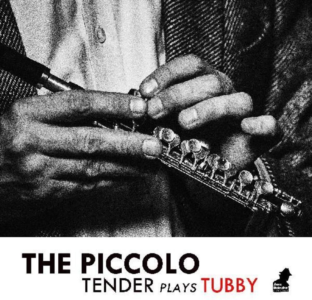 Tenderlonious - Piccolo: Tender Plays Tubby (Uk)