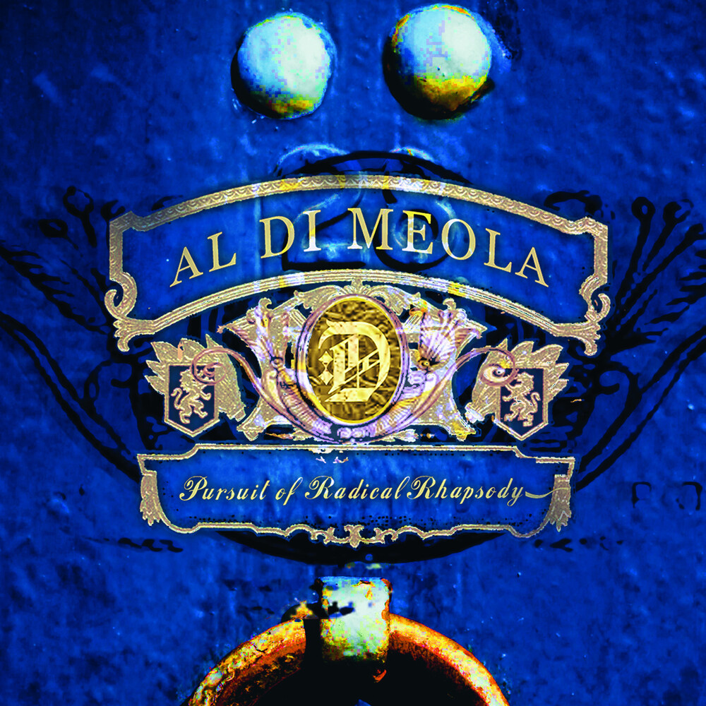 Al DiMeola - Pursuit Of Radical Rhapsody