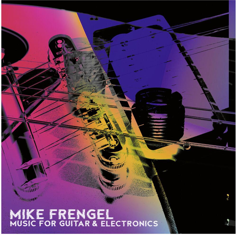 Frengel - Music For Guitar & Electronics