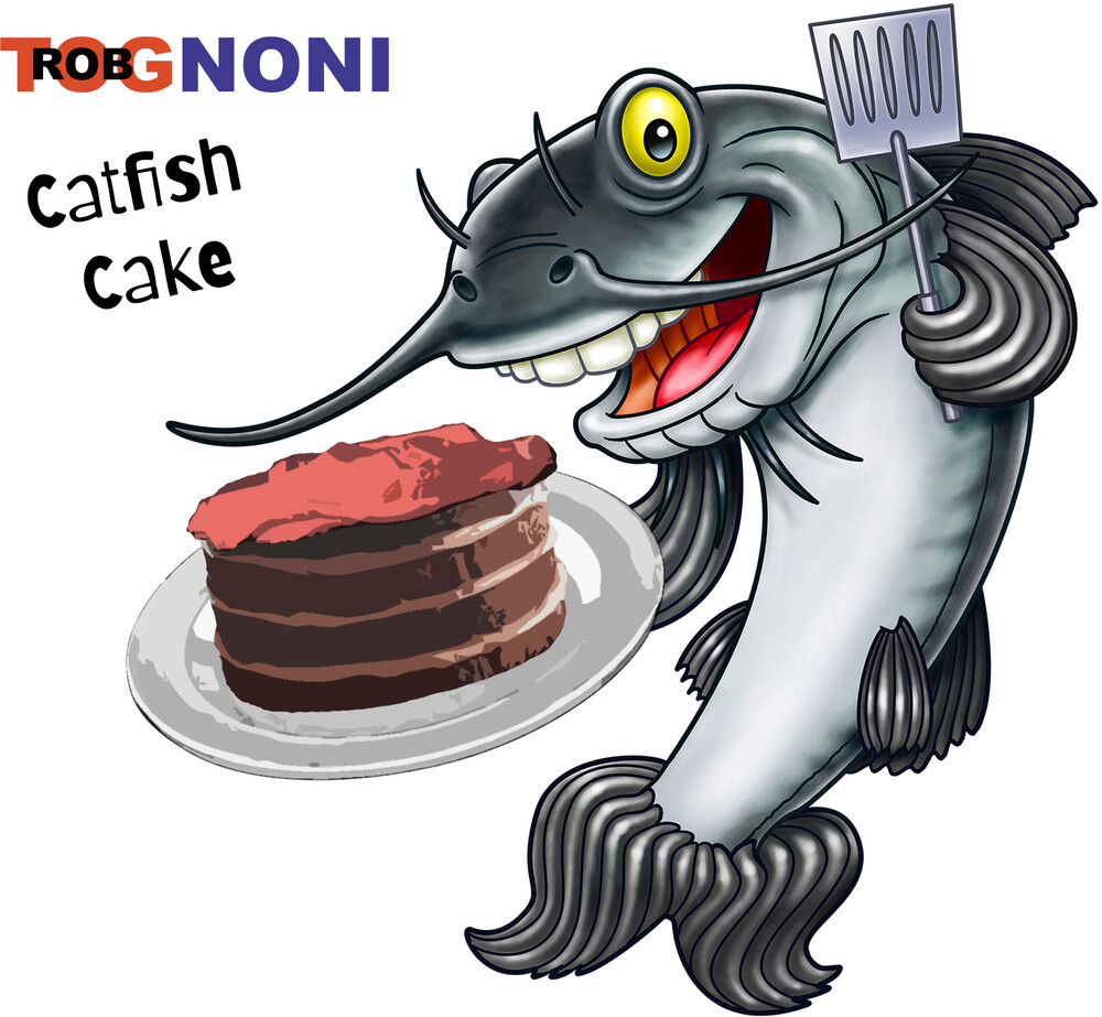 Rob Tognoni - Catfish Cake