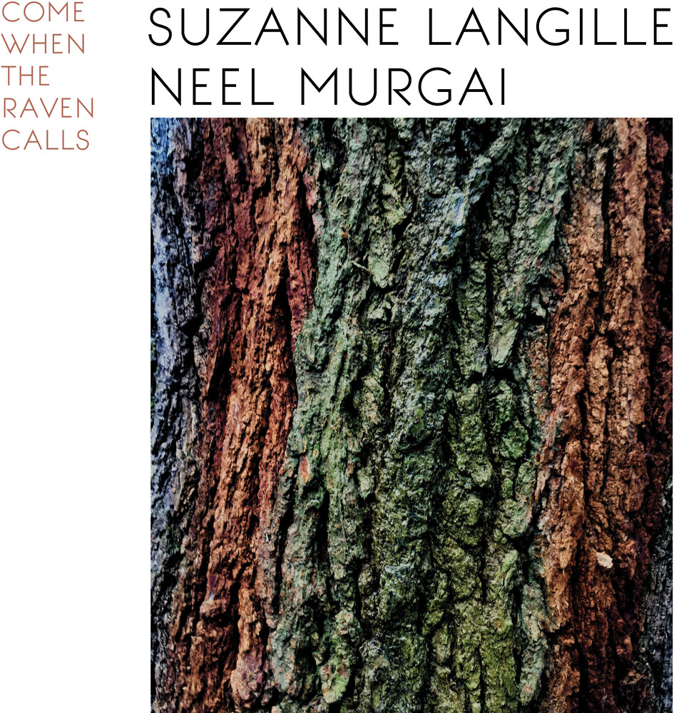 Suzanne Langille & Neel Murgai - Come When The Raven Calls [LP]