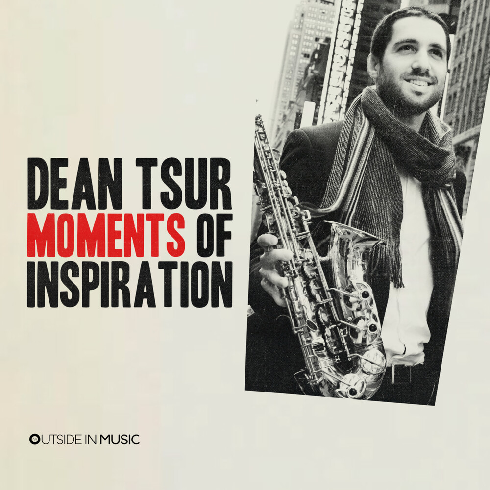 Dean Tsur - Moments Of Inspiration