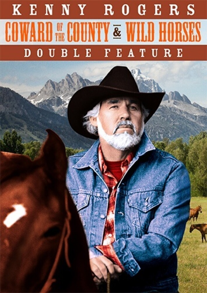 Kenny Rogers Double Feature - Kenny Rogers Double Feature (Coward of the County / Wild Horses)