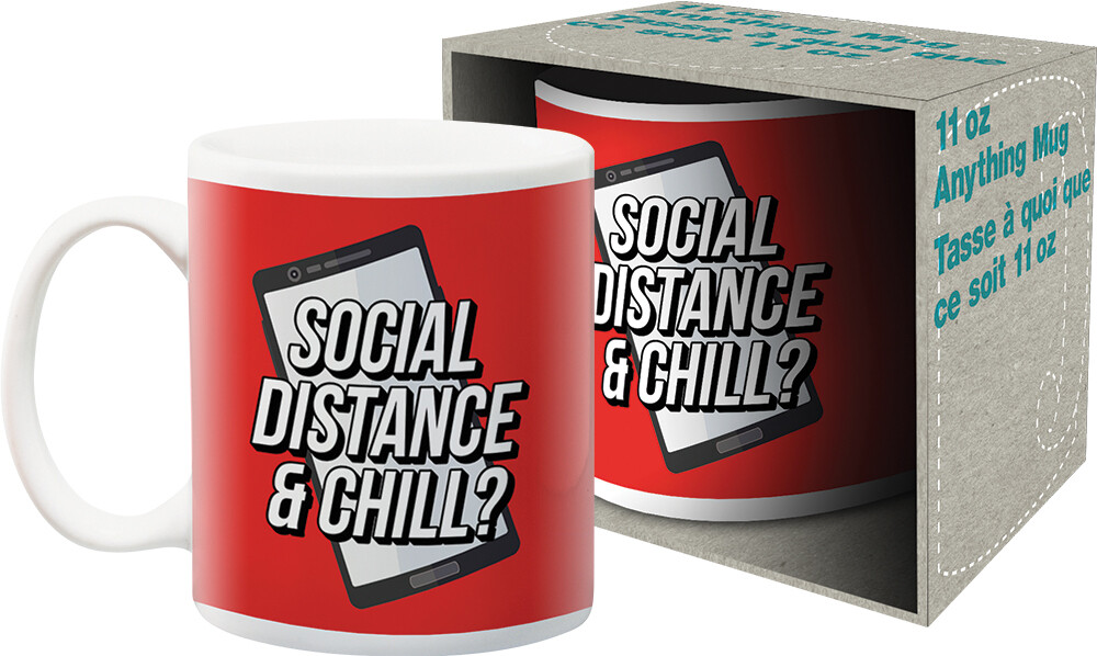 - Social Distance & Chill? 11oz Boxed Mug