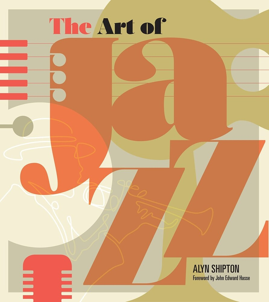 - The Art of Jazz: A Visual History