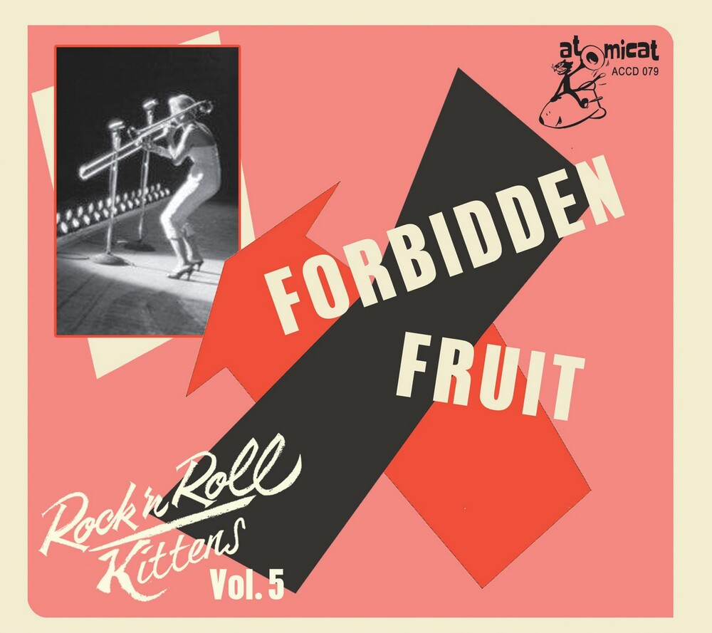 Rock & Roll Kitten Vol 5 Forbidden Fruit / Var - Rock & Roll Kitten Vol 5: Forbidden Fruit (Various Artists)