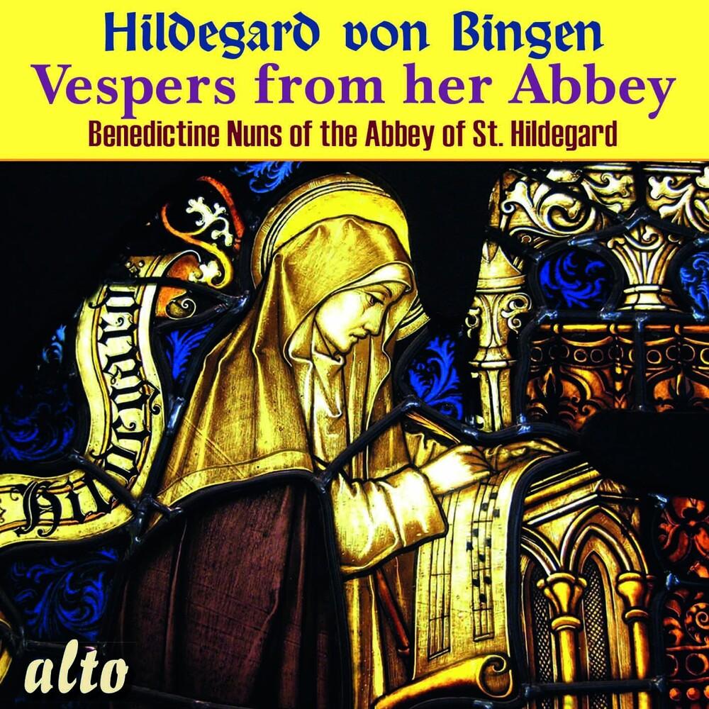 Benedict Nuns - Hildegard Von Bingen Vespers From Her Abbey