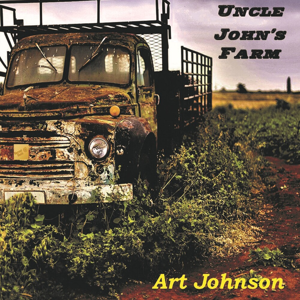 Art Johnson - Uncle John's Farm