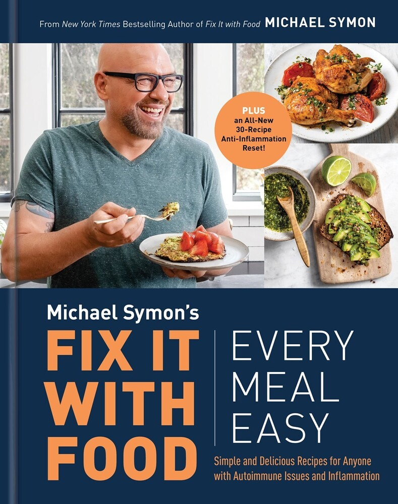 Symon, Michael - Fix It with Food: Every Meal Easy