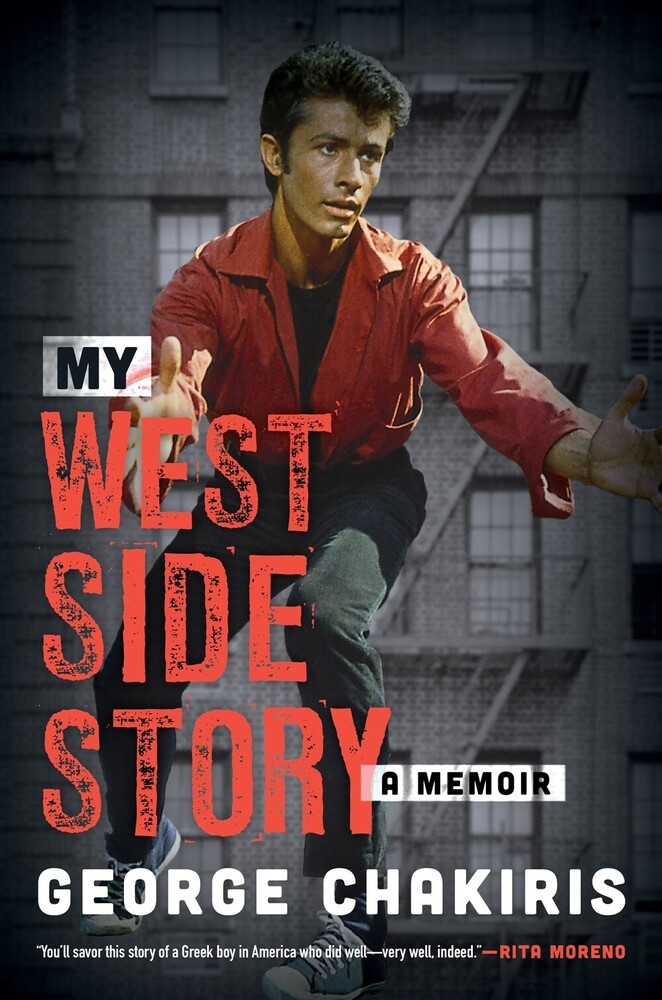 Chakiris, George / Harrison, Lindsay - My West Side Story: A Memoir