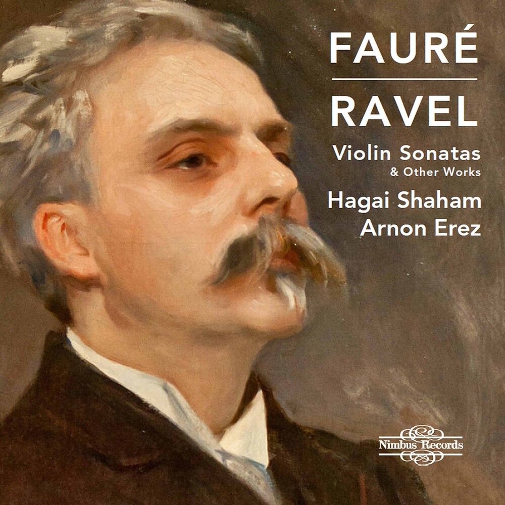 Faure / Shaham / Erez - Violin Sonatas & Other Works