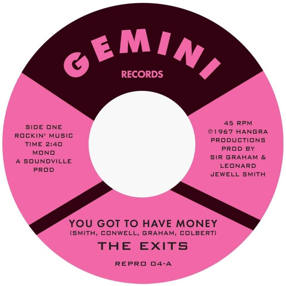 Exits - You Got To Have Money / Under The Street Lamp