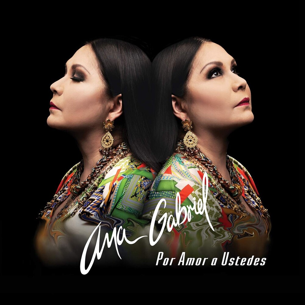 Ana Gabriel - Por Amor A Ustedes (Spa)