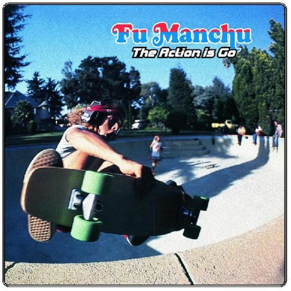 Fu Manchu - Action Is Go! (Blue) [Colored Vinyl] [Deluxe] (Grn)