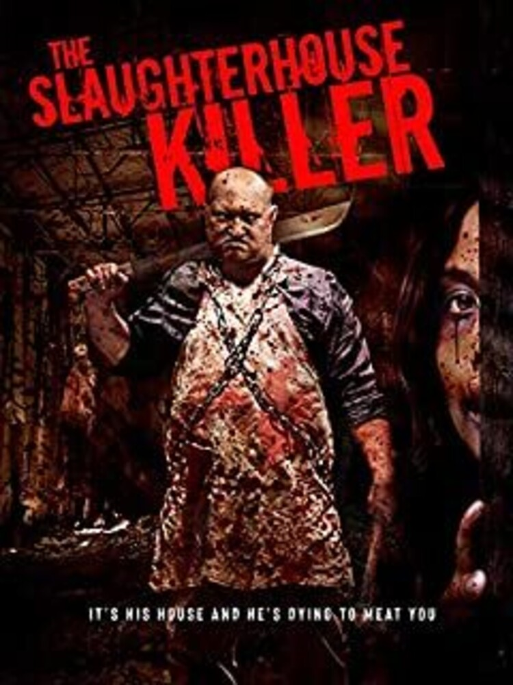 - The Slaughterhouse Killer Movie