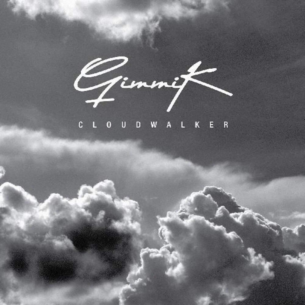 Gimmik - Cloudwalker (Smok) [Download Included]