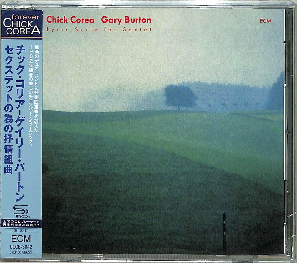 Chick Corea  / Burton,Gary - Chick Corea: Lyric Suite For Sextet (Shm) (Jpn)