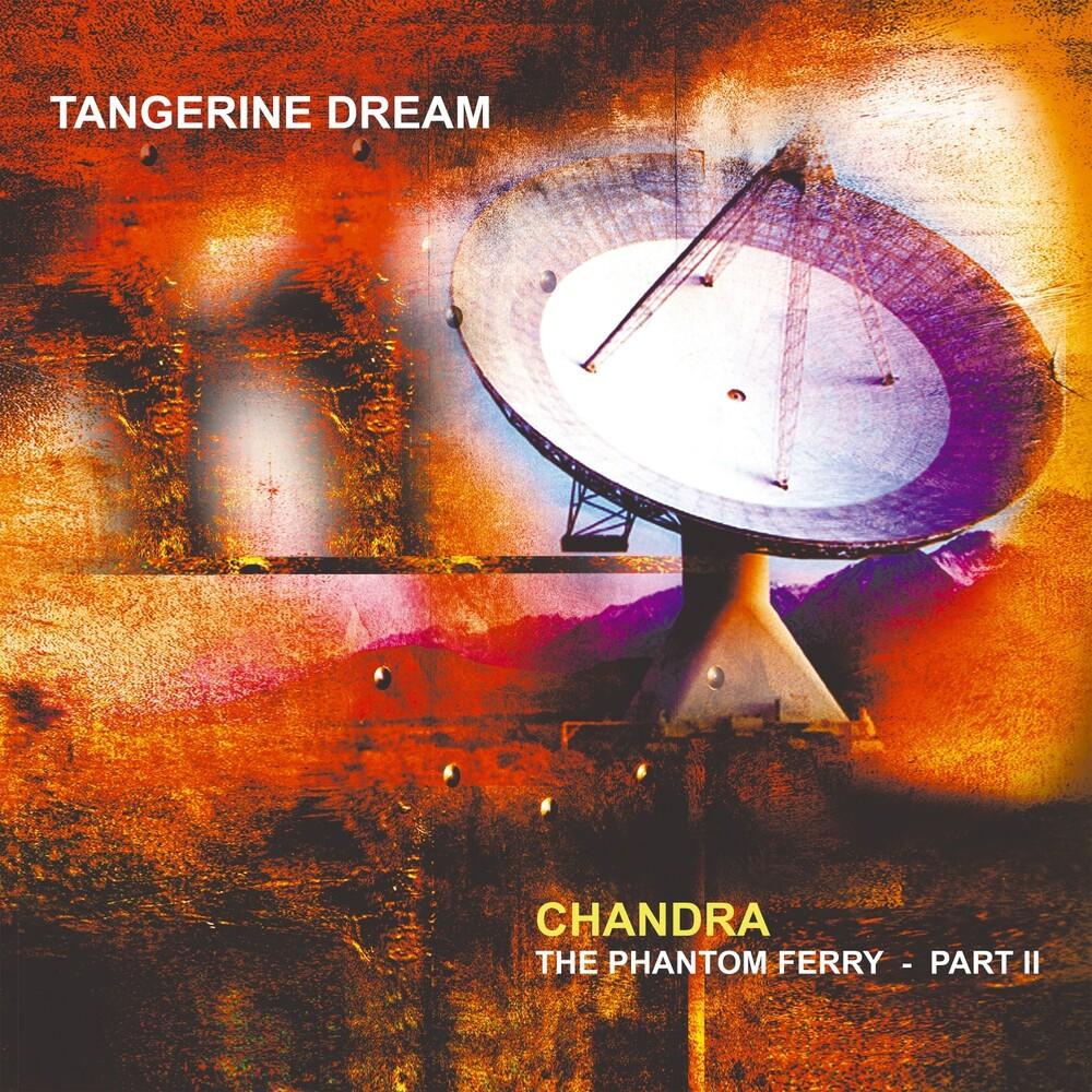 Tangerine Dream - Chandra: Phantom Ferry - Part 2 (Gate) (Ofgv) (Uk)