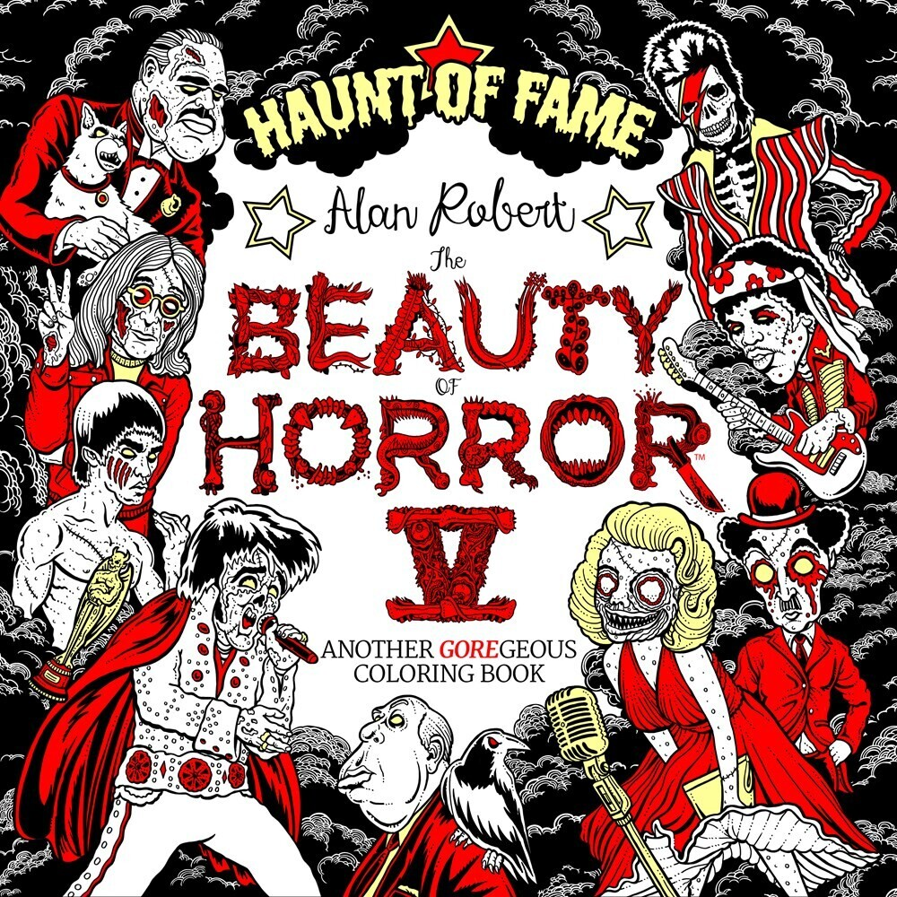 Alan Robert - Beauty Of Horror 5 Haunt Of Fame Coloring Book